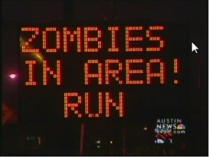 An electronic street sign in Texas warns impending doom!
